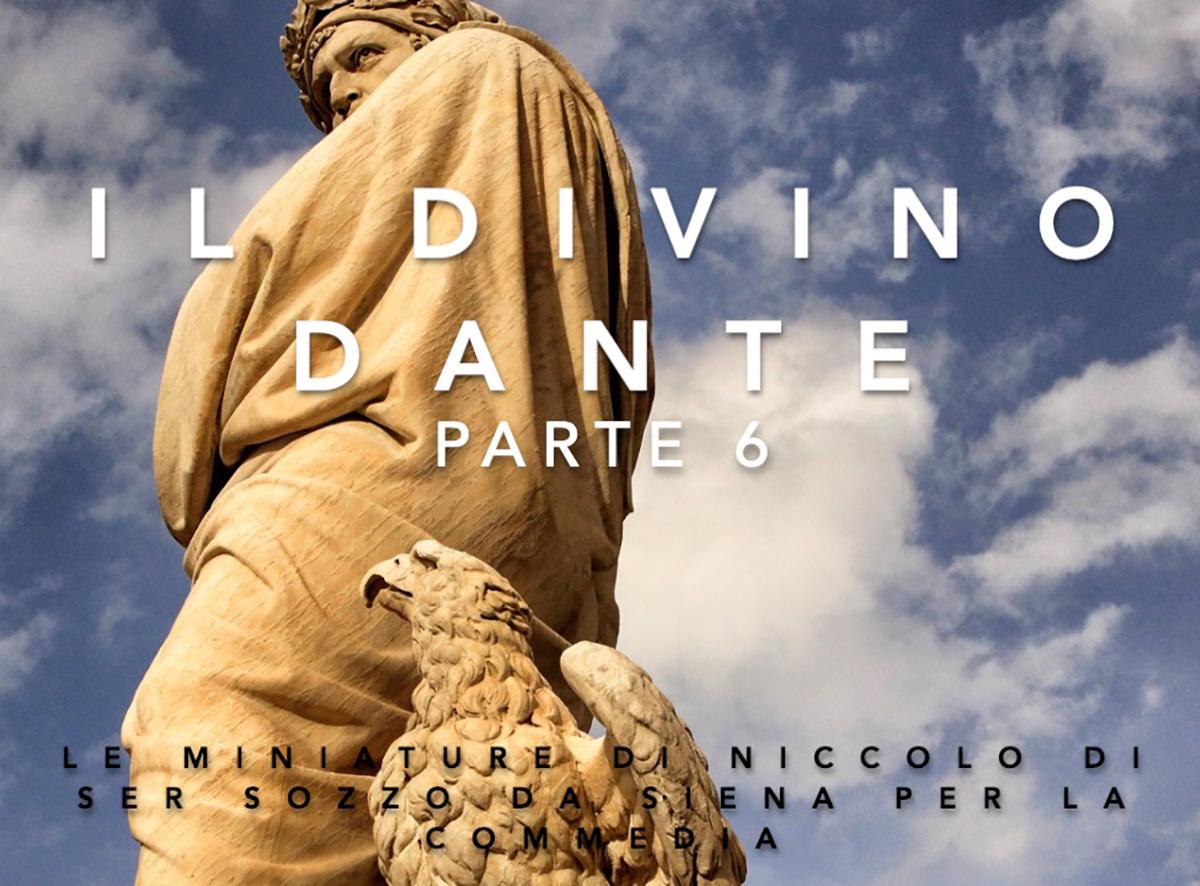 6. Le miniature di Niccolò di ser Sozzo da Siena per la Commedia