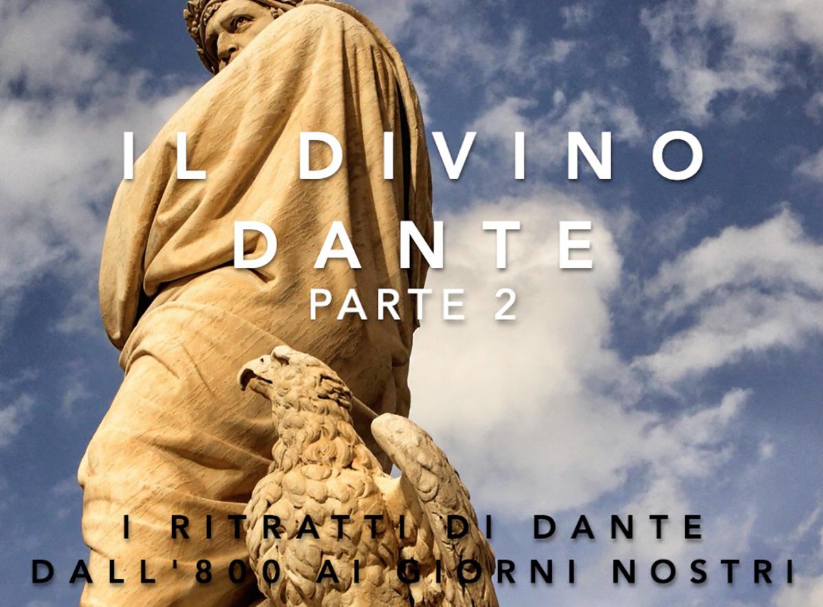 2.  I ritratti di Dante dall'800 ai giorni nostri