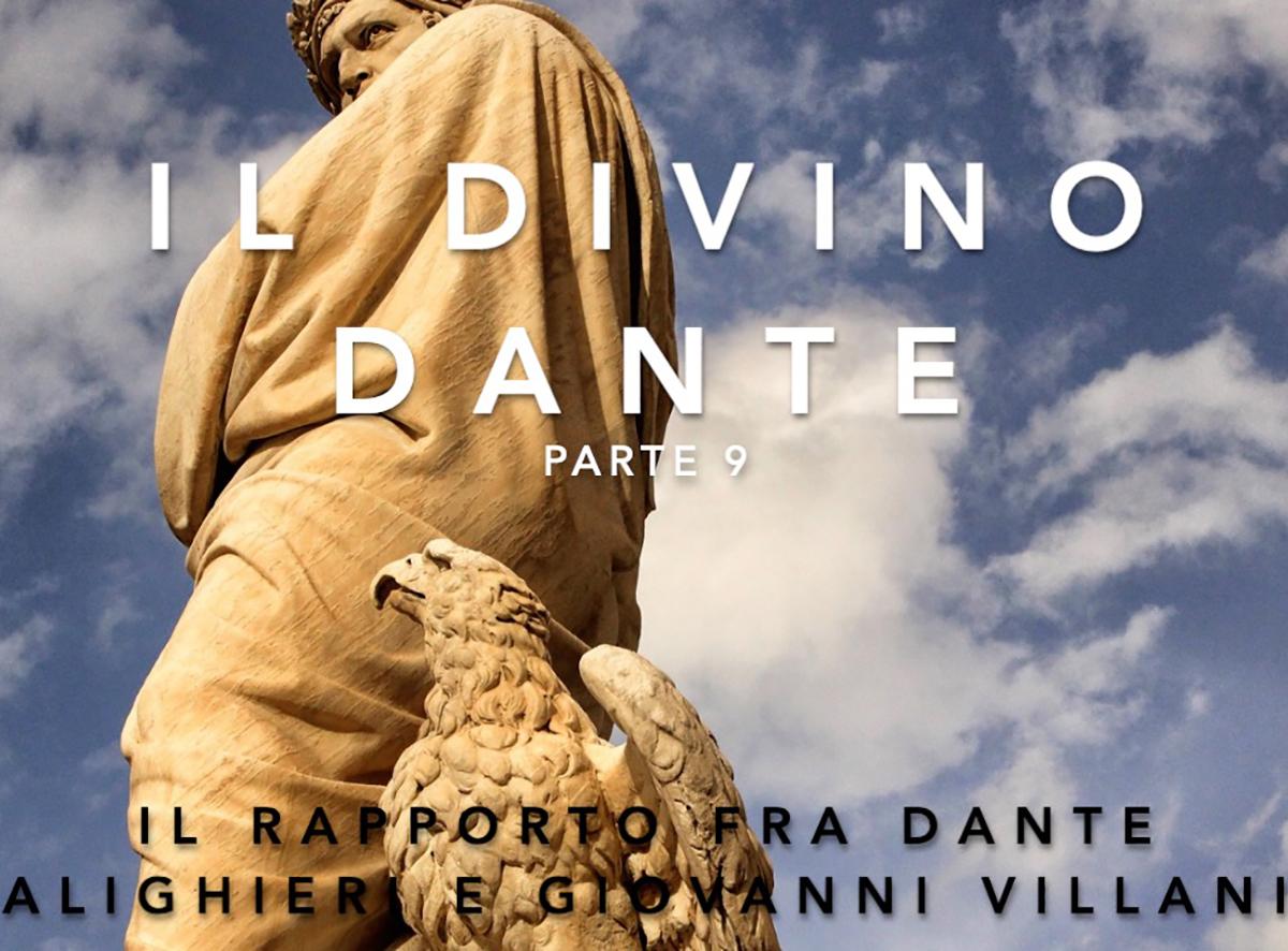 9. Il rapporto fra Dante Alighieri e Giovanni Villani